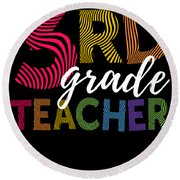 3rd Grade Teacher Light Round Beach Towel