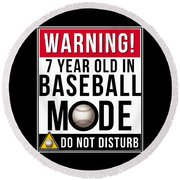 7 Year Old In Baseball Mode Round Beach Towel