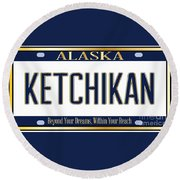 Alaska State License Plate Mockup With The City Ketchikan Round Beach Towel