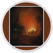 Alexander Lauraeus 1783-1823, La Ferme En Feu Dans La Nuit - 1809 Round Beach Towel