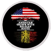 American Grown With Belgian Roots Round Beach Towel