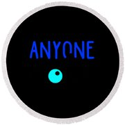 Anyone Can Be A Clown 3 Round Beach Towel