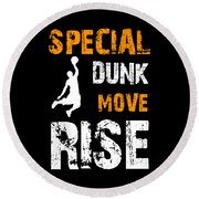 Basketball Sports Player Special Dunk Move Rise Gift Idea Round Beach Towel
