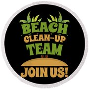 Beach Cleanup Team Join Us Coast Cleanup Round Beach Towel