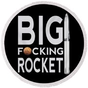 Bfr Big Fucking Rocket Round Beach Towel