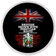 British Grown With Peruvian Roots Round Beach Towel