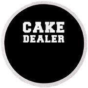 Cake Dealer Round Beach Towel