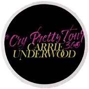 Carrie Underwood Cry Pretty 2019 Ajadcode11 Round Beach Towel