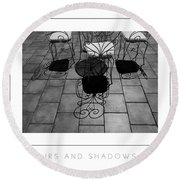 Chairs And Shadows Bw Poster Round Beach Towel