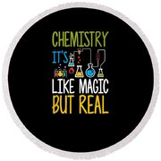 Chemistry Its Like Magic But Real Funny Round Beach Towel