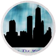 Chicago The Windy City Round Beach Towel