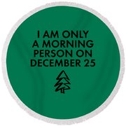 Christmas Morning Person Round Beach Towel by Nancy Ingersoll