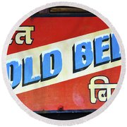 Cold Beer In India Round Beach Towel