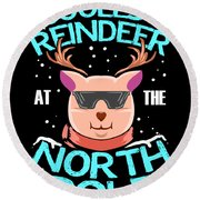 Coolest Reindeer At The North Pole Round Beach Towel