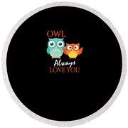 Cute Owl Always Love You Romantic Round Beach Towel