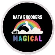 Data Encoders Are Magical Round Beach Towel