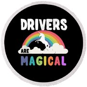 Drivers Are Magical Round Beach Towel