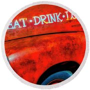 Eat Drink Love Rusty Truck Round Beach Towel
