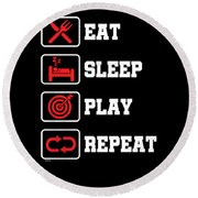 Eat Sleep Play Repeat Archery Archer Sports Hobby Players Round Beach Towel