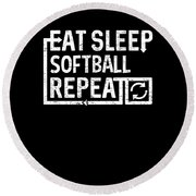 Eat Sleep Softball Round Beach Towel
