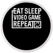 Eat Sleep Video Game Round Beach Towel