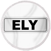 Ely City Nameplate Round Beach Towel