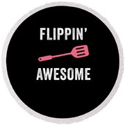 Flippin Awesome Round Beach Towel