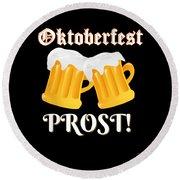 Funny Beer Oktoberfest Tee Shirt Prost Cheers Round Beach Towel