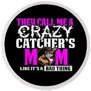 Funny Crazy Baseball Catchers Mom Design  Round Beach Towel
