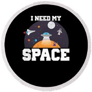 Funny I Need My Space Astronaut Aliens Pun Round Beach Towel