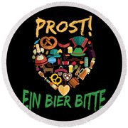 Funny Oktoberfest Prost Ein Bier Bitte Germany Round Beach Towel