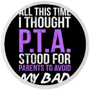 f641ce98e Funny Pta Tshirt Pta Parent Meeting Shirt Gift Idea Round Beach Towel
