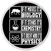 Funny Science Teacher Shirt Physics Chemistry And Biology Meme Round Beach Towel
