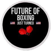 Future Of Boxing Just Turned 8 Round Beach Towel