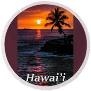 Hawaiian Sunset Round Beach Towel