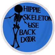 Hippie Skeletons Use Back Door Png Round Beach Towel