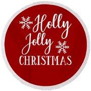 Holly Jolly Christmas Round Beach Towel