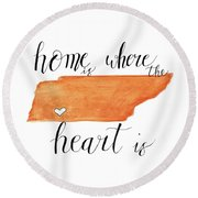 Home Is Where The Heart Is Round Beach Towel