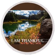 I Am Thankful Round Beach Towel