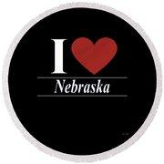 I Love Nebraska Round Beach Towel