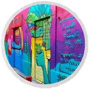 If You Love Graffiti  Round Beach Towel