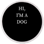 Im A Dog Halloween Funny Last Minute Costume Round Beach Towel