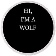 Im A Wolf Halloween Funny Last Minute Costume Round Beach Towel
