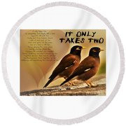 It Only Takes Two Round Beach Towel