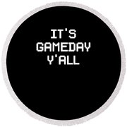 Its Gameday Yall Football Gaming Round Beach Towel