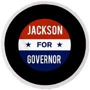 Jackson For Governor 2018 Round Beach Towel