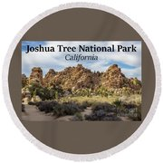 Joshua Tree National Park Box Canyon, California Round Beach Towel