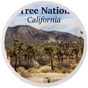 Joshua Tree National Park Valley, California Round Beach Towel