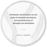 Kahlil Gibran Quote 03 - Typewriter Quote - Minimal, Modern, Classy, Sophisticated Art Prints Round Beach Towel