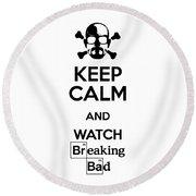 Keep Calm Breaking Bad Round Beach Towel